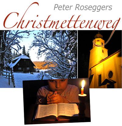 Peter Rosegger in der christnacht